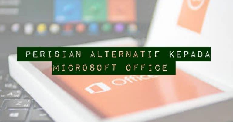 3 Perisian Terbaik Alternatif Microsoft Office